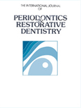 International Journal of Periodontistics and Restorative Dentistry